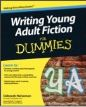 Deborah Halverson-Writing Young Adult Fiction for Dummies-Book