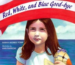 Sarah Wones Tomp-Red White and Blue Goodbye-Book