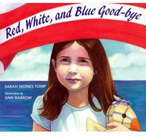 Red, White, and Blue Goodbye book by Sarah Wones Tomp