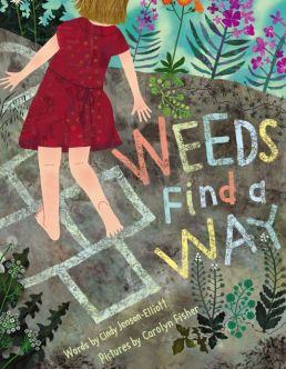 Cindy Jenson-Elliott- Weeds Finds a Way - Book Cover- Source- Barnes and Noble