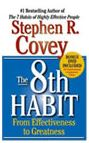 The 8th Habit by Dr Stephen Covey